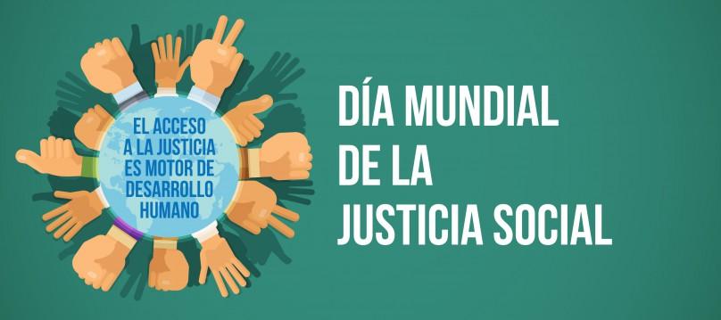 FELIZ DÍA DE LA JUSTICIA SOCIAL